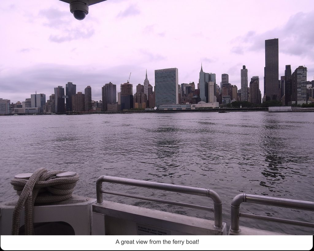 A great view from the ferry boat!