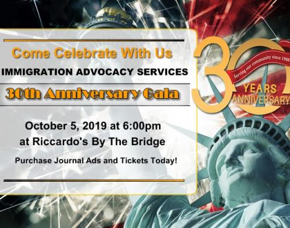 Immigration Advocacy Services 30th Anniversary Gala