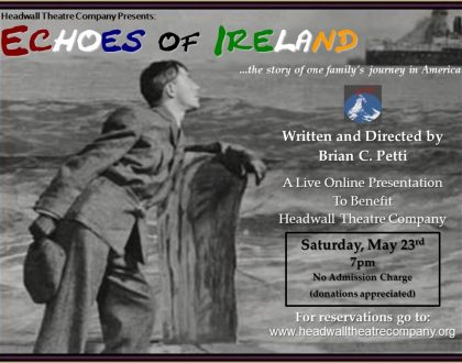 Virtual Screening of Headwall Theatre Company's Echoes of Ireland