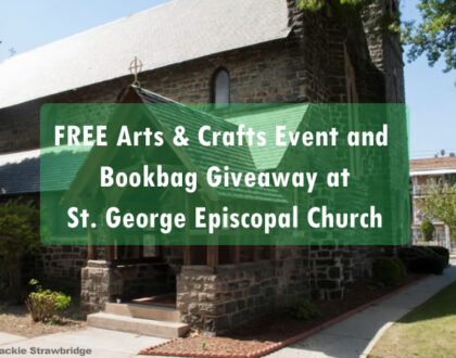 Arts and Crafts event and a Bookbag giveaway at St. George Episcopal Church