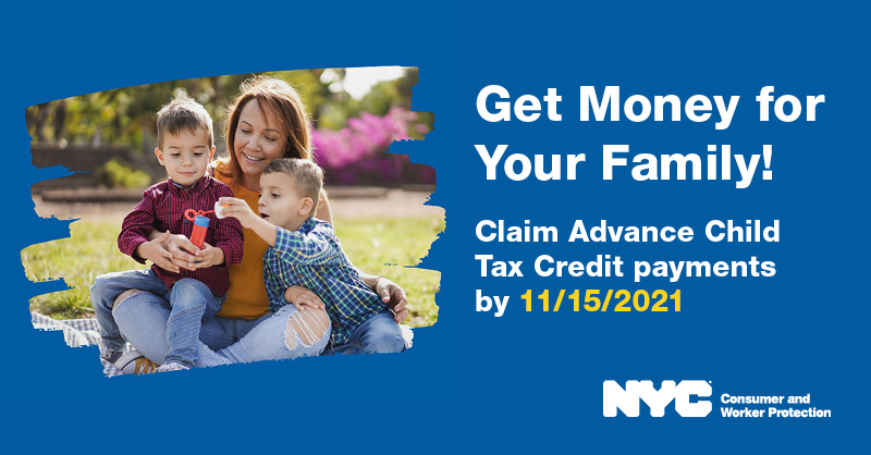 Claim Advance Child Tax Credit payments by November 15, 2021